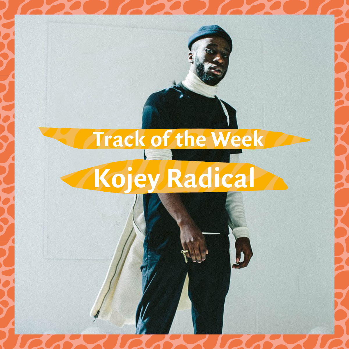 Track of the Week #1: Kojey Radical – 'If Only'